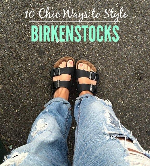 style birkenstocks