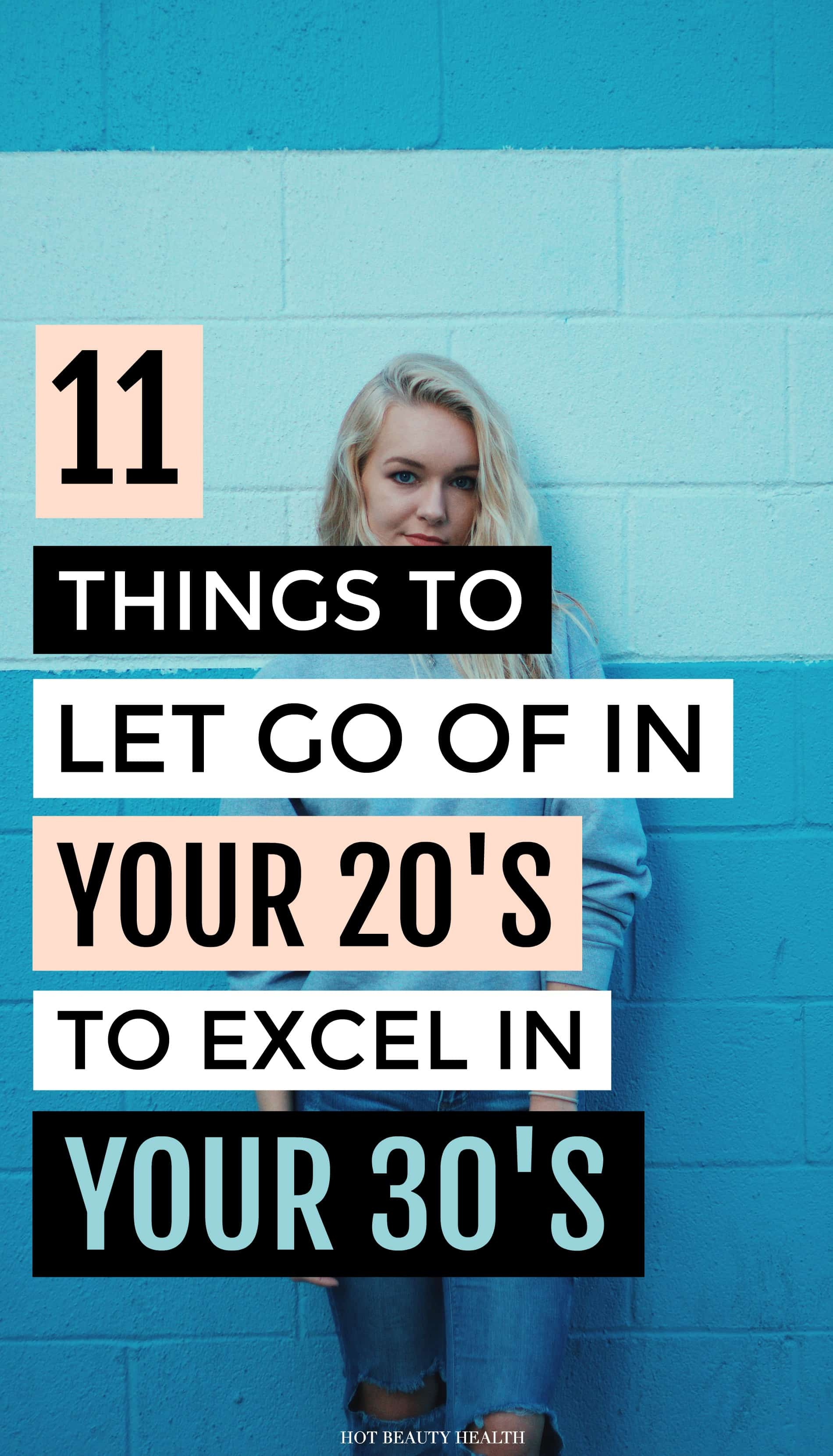 things to let go of in your 20s