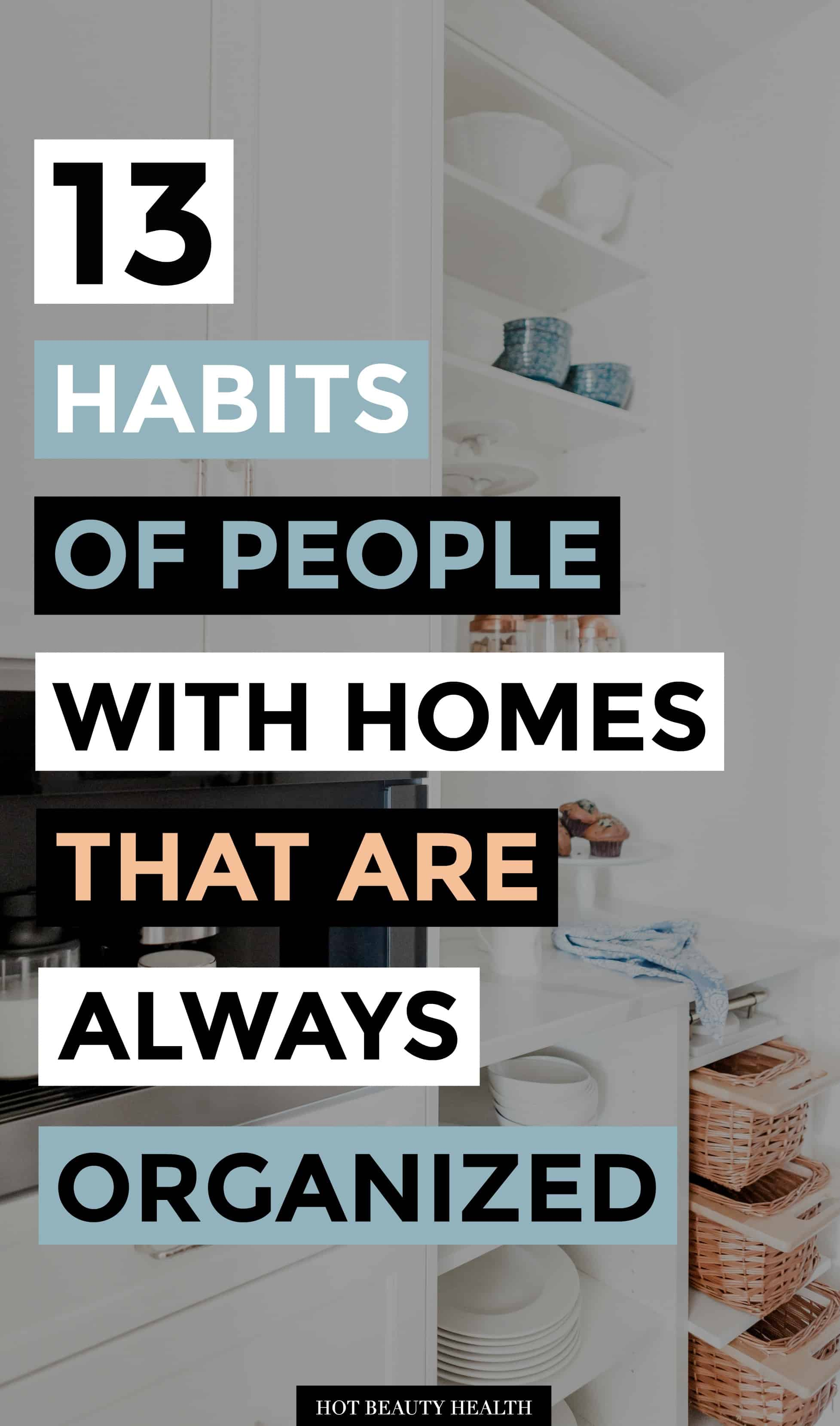 organized homes habits