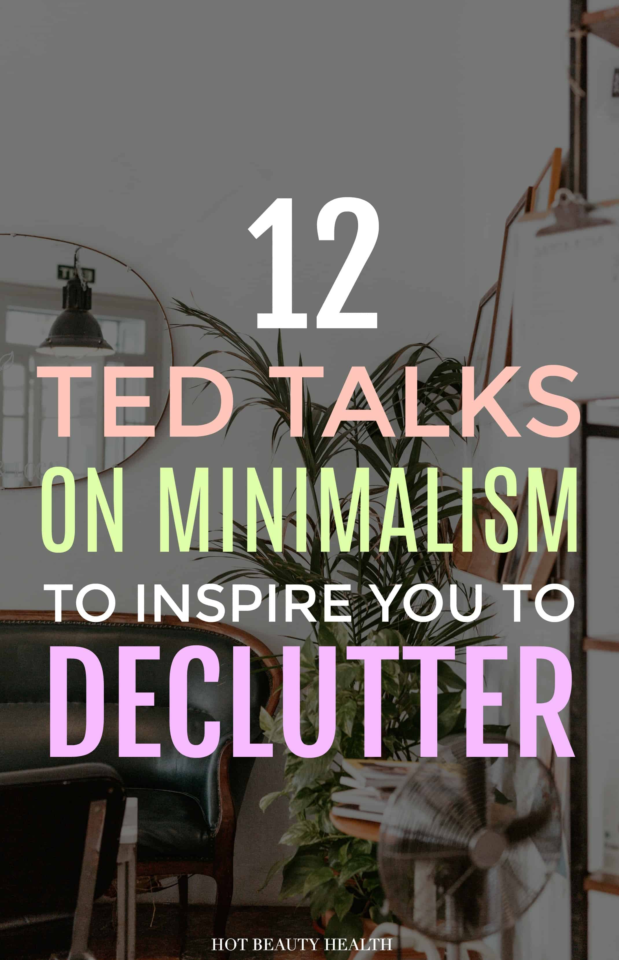 ted talks on minimalism to simplify life